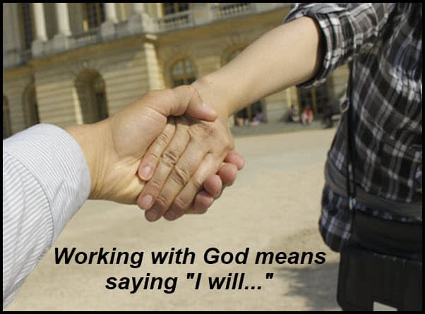 God wants us to say we will