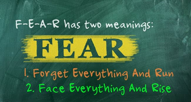 fear is the opposite of faith