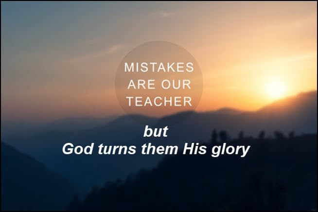 Our mistakes