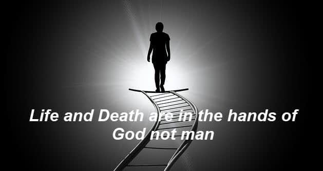 Life and death are determined by God