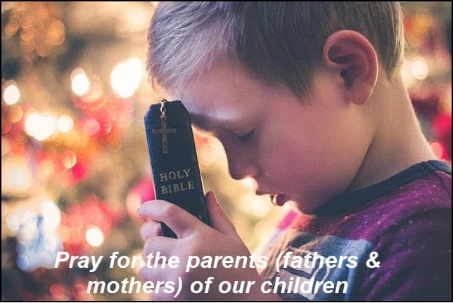 Pray for the parents