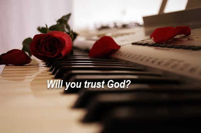 Will you choose to trust God