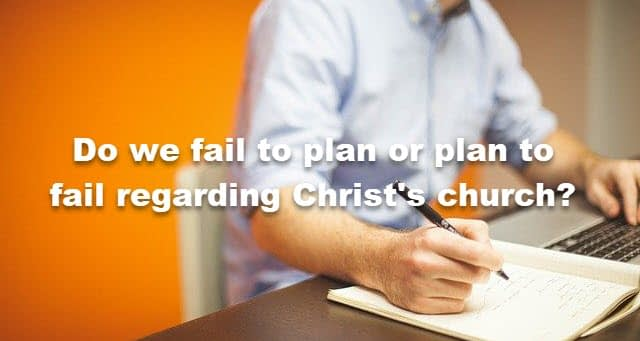 failure to plan leads to planning to fail