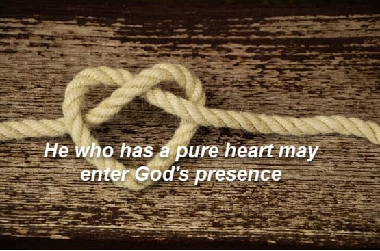 Pray for a pure heart