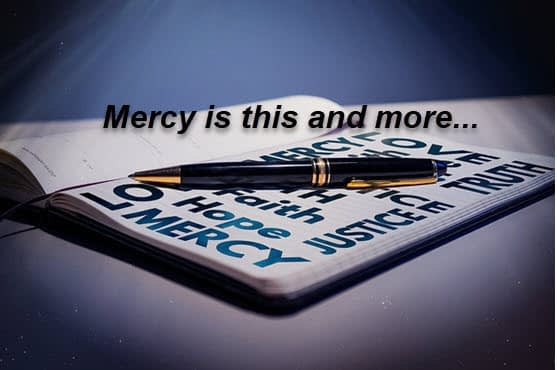 What is mercy?
